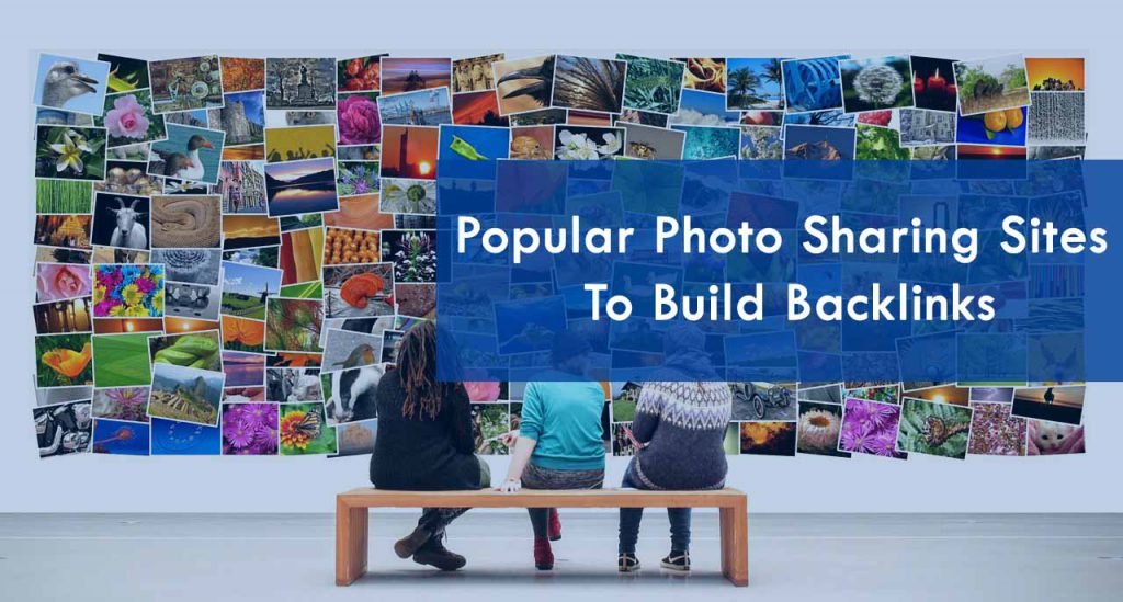Photo Sharing Sites to build backlinks